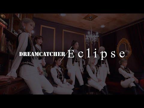 Dreamcatcher - Eclipse