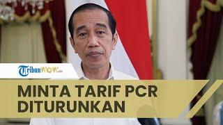 Dianggap Lebih Mahal dari India, Jokowi Langsung Minta Menkes Turunkan Tarif PCR jadi Rp450 Ribu