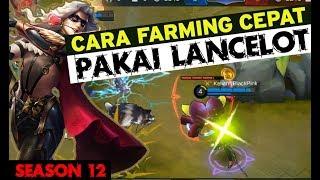 CARA FARMING CEPAT MENGGUNAKAN LANCELOT   GEAR ITEM CEPAT JADI. Tutorial, Tips Trik | Mobile Legends