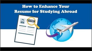 How to Enhance Your Resume for Studying Abroad