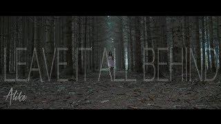 Alike - Leave it all behind