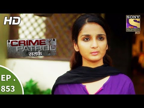 Download Crime Patrol - क्राइम पेट्रोल सतर्क - Ep 853 - Asha's Identity Part 2 - 10th September, 2017 HD Video