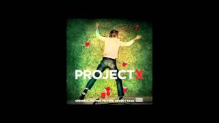 Project X OST- Tipsy (club mix)