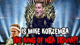 Is Mike Korzemba The KING of NBA Trivia! Plus EXTREME FORFEIT!