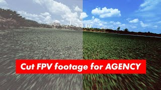 EDIT/CUT/GRADING FPV footage for stock with FREE LUT