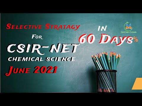 Selective Strategy for CSIR-NET Chemical Science June 2020 in 60 Days| Must Read Topics |  MadChem