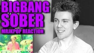BIGBANG SOBER Reaction / Review - MRJKPOP ( 맨정신 )
