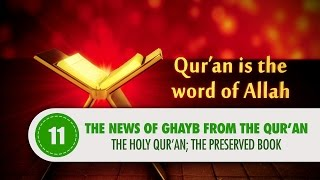 The Holy Quran, The Preserved Book