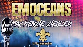 Mackenzie Ziegler   Emoceans (Karaoke Version)