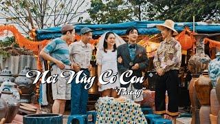 Nơi Này Có Con - Trung Ruồi - Đỗ Duy Nam - Minh Tít - PARODY OFFICIAL