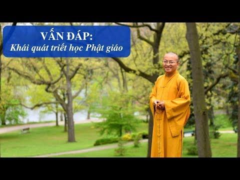 Vấn đáp: Phật học ứng dụng 06: Triết lý Phật giáo qua các biểu tượng (05/11/2011) Thích Nhật Từ
