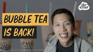 Bubble Tea Makes A Comeback | The Daily Ketchup April 29, 2020