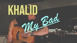 Khalid   My Bad (Loop Cover)  Kevin Watson
