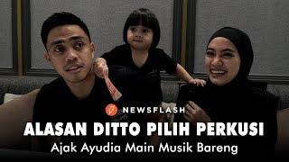 Alasan Ditto Pilih Perkusi Dan Main Musik Bareng Ayudia, Istrinya I Newsflash