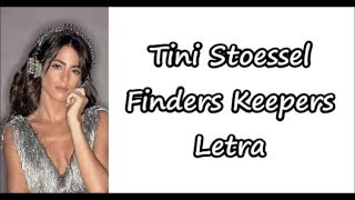 Tini Stoessel - Finders Keepers Letra