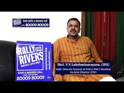 Director General of Police Shri. V. V. Lakshminarayana Rallies for Rivers