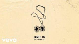 James TW   My Somebody (Audio)