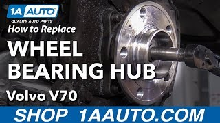 How To Replace Wheel Bearing & Hub Assembly 01 07 Volvo V70