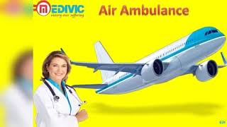 Top Air Ambulance in Siliguri and Varanasi | Medivic Aviation
