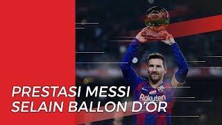 Selain Raih Ballon d'Or, Lionel Messi juga Mendapatkan Prestasi Ini