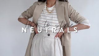 HOW TO STYLE NEUTRAL COLORS (5 easy tips) | Styling neutral basic wardrobe essentials | Miss Louie