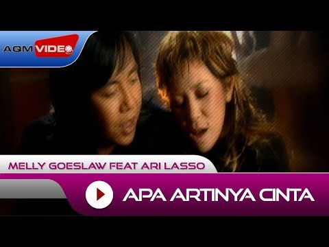 Melly Goeslaw Feat Ari Lasso - Apa Artinya Cinta | Official Video Mp3