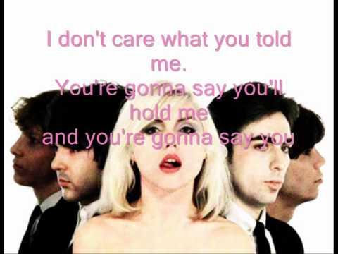 I'm gonna love you to / Blondie + Lyrics ( on screen)