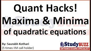 Quant Hacks- Understand maxima & minima of quadratic equations in 30 seconds (Episode 17)