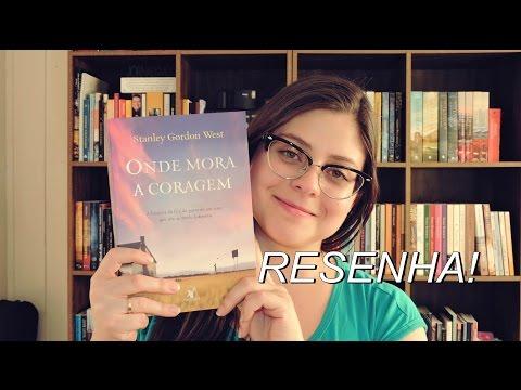 ONDE MORA A CORAGEM | RESENHA