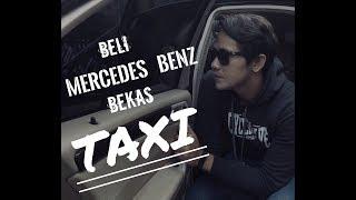 BELI MERCY (MERCEDES BENZ) C230 2007 BEKAS TAXI (HD) / VLOG 02