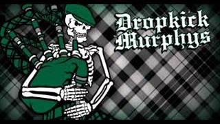 Dropkick Murphys - Watch Your Back