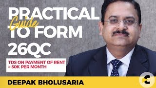 Practical Guide to e-file form 26QC with live demo : By CA. Deepak Bholusaria