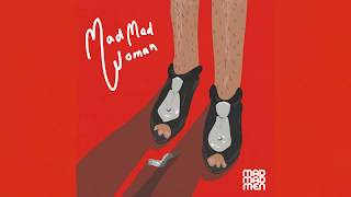 """Mad Madmen - """"Mad Mad Woman"""" (Official Lyric Video)"""