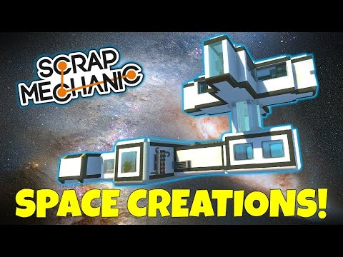 SPACE CREATIONS! - Scrap Mechanic Workshop Hunters Gameplay - EP 8