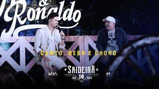 Humberto e Ronaldo - Canto, Bebo e Choro - DVD #SaideiraDos10Anos