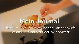 Mein Schiff Herz: Johann Lafer entwirft Atlantik-Menüs