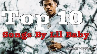 Top 10 Lil Baby Songs