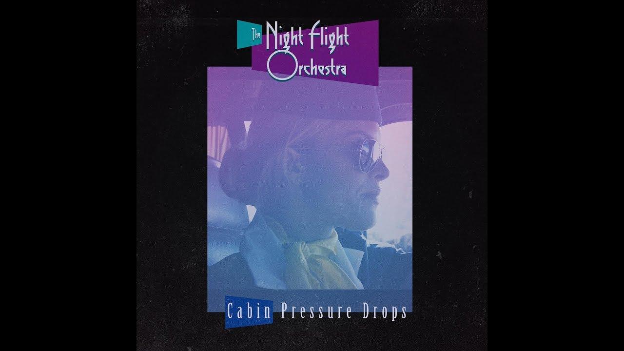 THE NIGHT FLIGHT ORCHESTRA - Cabin pressure drops