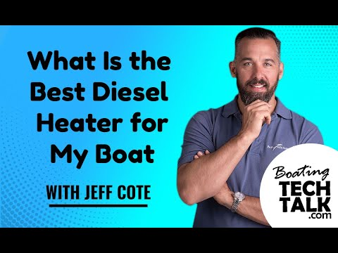 What Is the Best Diesel Heater for My Boat?