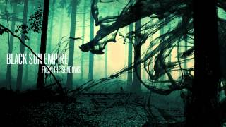Black Sun Empire feat. Foreign Beggars - Dawn of a Dark Day  [Official Black Sun Empire Channel]