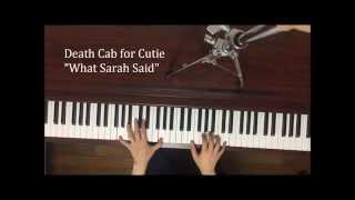 Death Cab for Cutie/ What Sarah Said