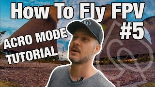 How To Fly ACRO Mode! Beginner Tutorial