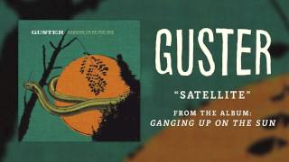 """Guster   """"Satellite"""" [Best Quality]"""