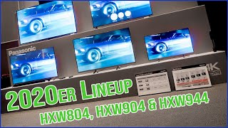 Panasonic LCD Lineup 2020 (HXW804, HXW904 & HXW944)