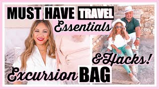 MUST HAVE TRAVEL ESSENTIALS YOU NEED! WHAT'S IN MY EXCURSION BAG EDITION! TRAVEL HACKS!