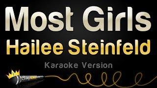 Hailee Steinfeld   Most Girls (Karaoke Version)