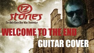 12 STONES | Welcome To The End | Guitar Cover
