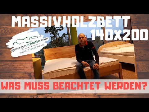 Massivholzbett 140x200, Lattenrost 140x200, Matratze 140x200 - Was ist zu beachten?