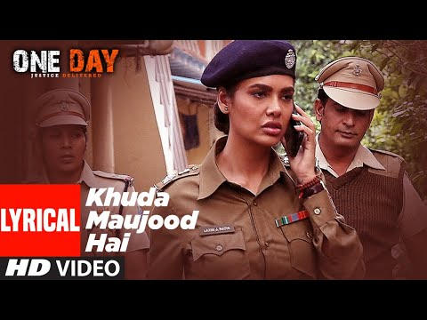 Khuda Mauzud Hai | One Day: Justice Delivered
