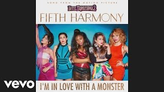Fifth Harmony - I'm In Love With a Monster (Audio)
